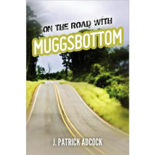 On the Road with Muggsbottom