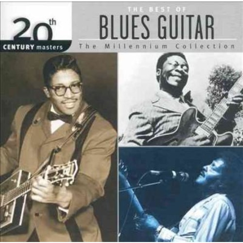 Various - 20th Century Masters - The Millennium Collection: The Best of Blues Guitar