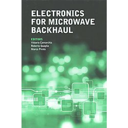 Electronics for Microwave Backhaul (Hardcover)
