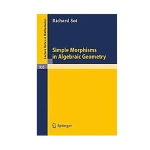 Simple Morphisms in Algebraic Geometry