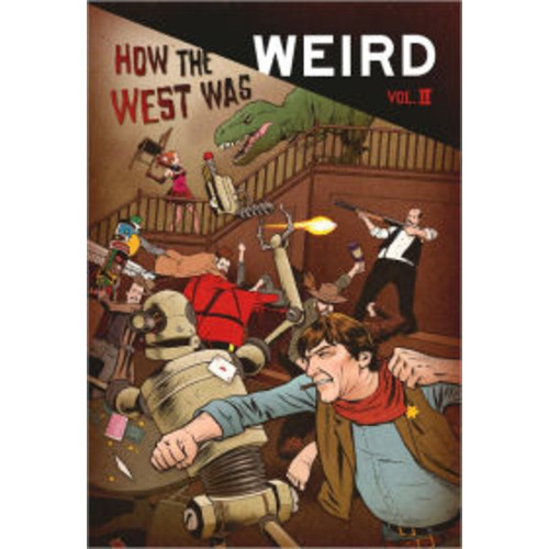 How the West Was Weird, Vol. 2