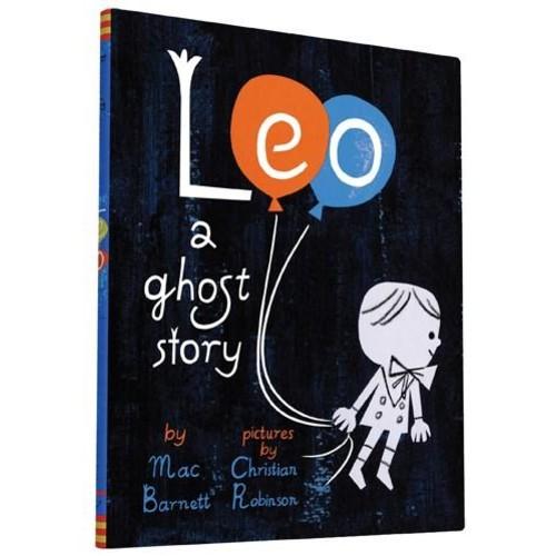 Leo By Mac Barnett, Illustrated by Christian Robinson