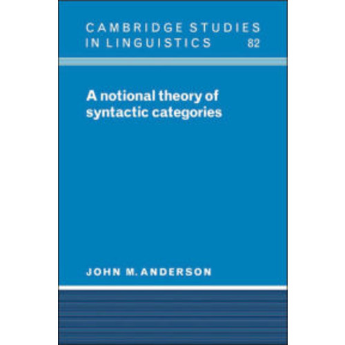 A Notional Theory of Syntactic Categories