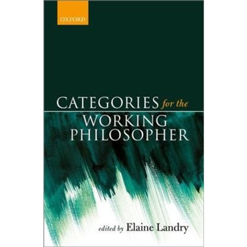 Categories for the Working Philosopher - (Hardcover)