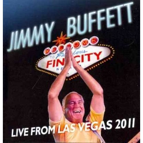 Jimmy Buffett - Welcome to Fin City: Live from Las Vegas, Oct. 2011