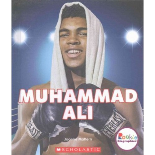 Muhammad Ali : The Greatest (Library) (Joanne Mattern)