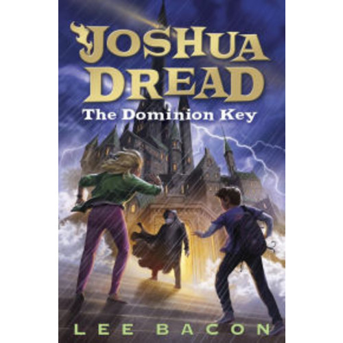 Joshua Dread #3: The Dominion Key