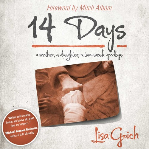 14 Days : A Mother, A Daughter, A Two Week Goodbye