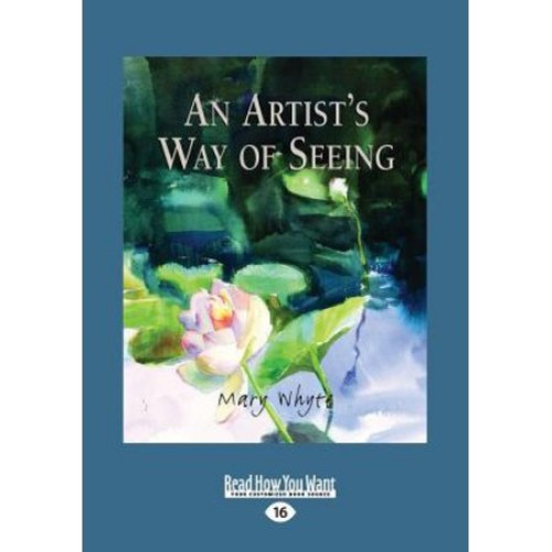 An Artist's Way of Seeing (Large Print 16pt)