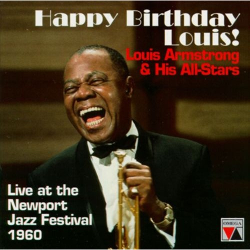 Happy Birthday, Louis! Armstrong & His All-Stars [CD]