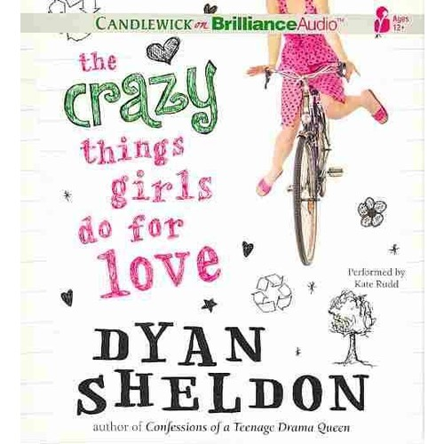 The Crazy Things Girls Do for Love (CD-Audio) [The Crazy Things Girls Do for Love CD-Audio]