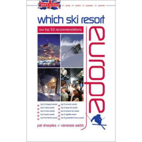 Brit Guide Which Ski Resort - Europe