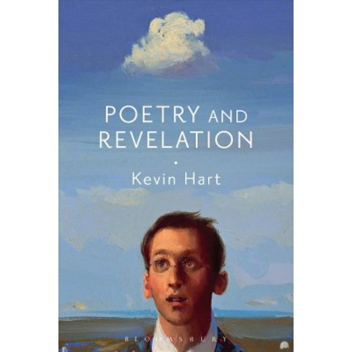 Poetry and Revelation : For a Phenomenology of Religious Poetry (Hardcover) (Kevin Hart)