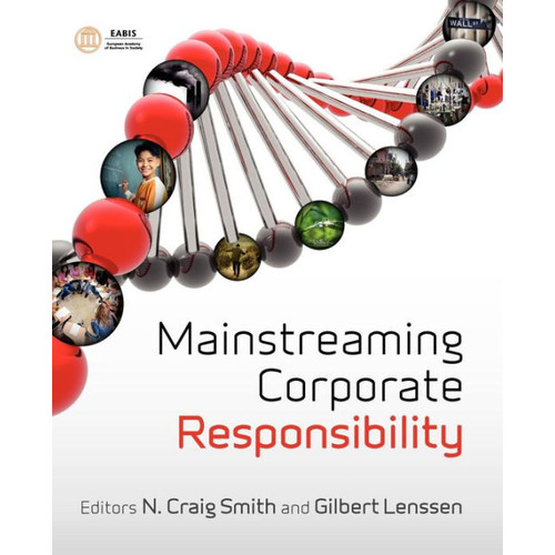 Mainstreaming Corporate Responsibility / Edition 1