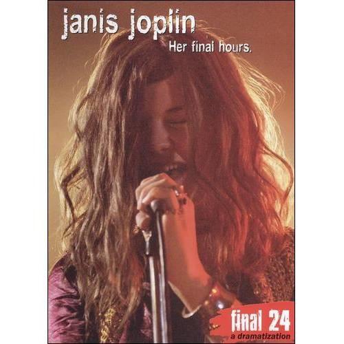 Janis Joplin: Final 24 - Her Final Hours [DVD] [2009]