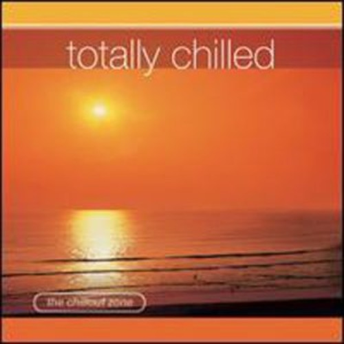Totally Chilled (Audio CD)