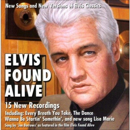 Elvis Found Alive [CD]
