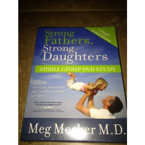 Strong Fathers, Strong Daughters: Small Group Study