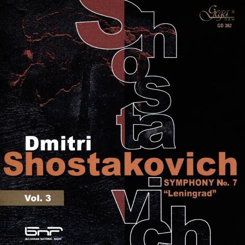 Shostakovich, Vol. 3: Symphony No. 7
