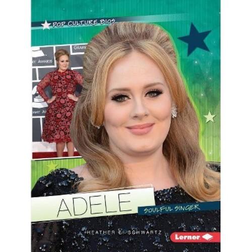 Adele: Soulful Singer (Paperback)