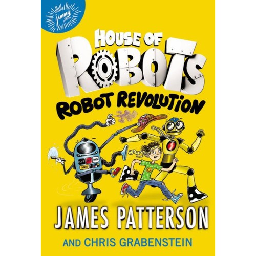 House of Robots Robot Revolution Book