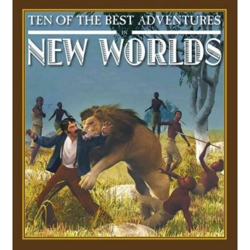 Ten of the Best Adventures in New Worlds (Library) (David West)