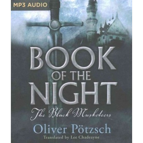 Book of the Night : The Black Musketeers (MP3-CD) (Oliver Pu00f6tzsch)