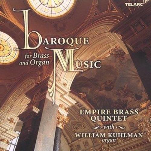Empire Brass Quintet - Baroque Music for Brass and Organ