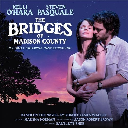 The Bridges of Madison County [Original Broadway Cast Recording] [CD]