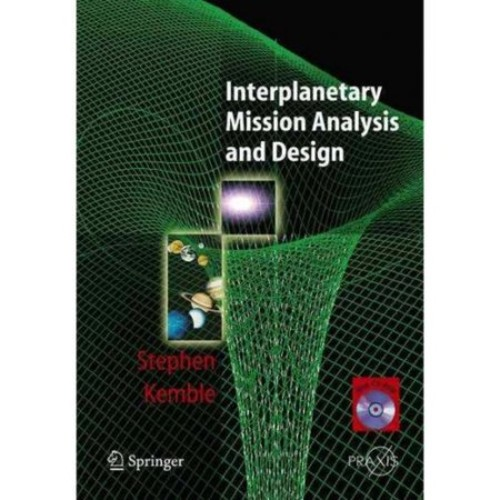Interplanetary Mission Analysis and Design (Springer Praxis Books)