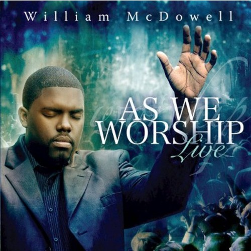 William McDowell - As We Worship Live (CD)