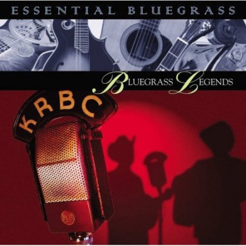 Essential Bluegrass: Bluegrass Legends [CD]