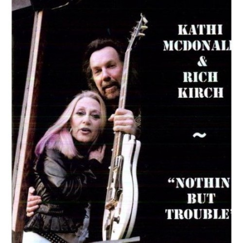 Nothin' But Trouble [CD]