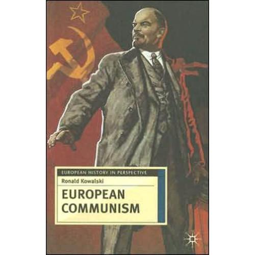 European Communism: 1848-1991