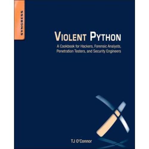 Violent Python TJ O'Connor Paperback