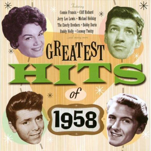 Greatest Hits Of 1958 [CD]