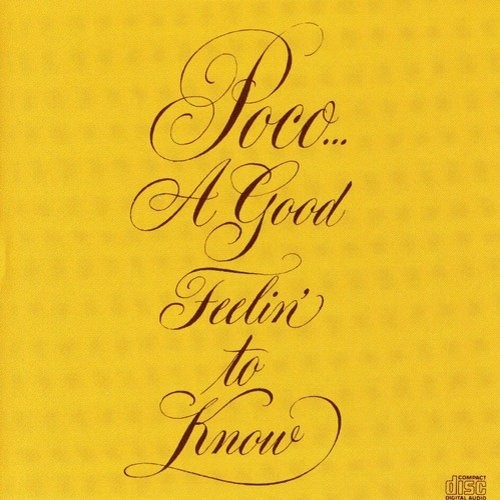 A Good Feelin' to Know [CD]