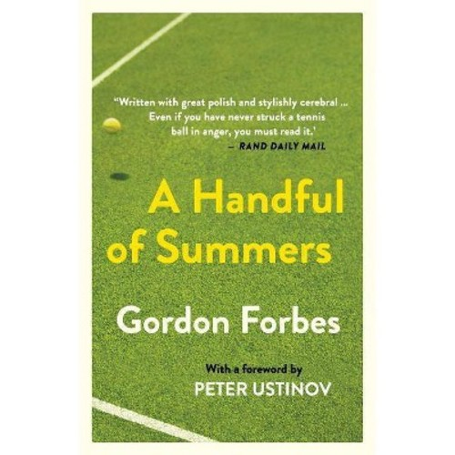 Handful of Summers (Reprint) (Paperback) (Gordon Forbes)