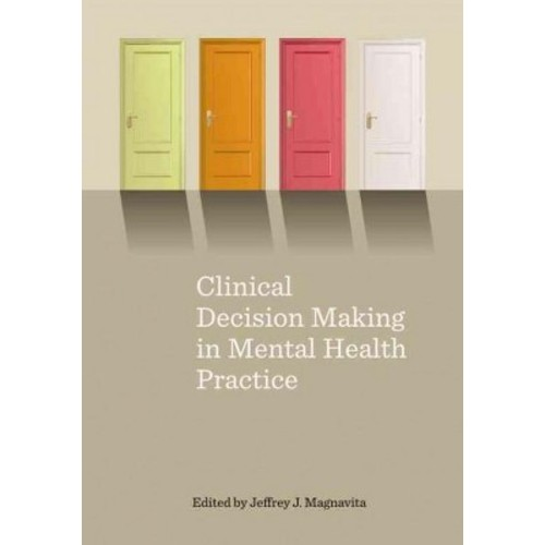 Clinical Decision Making in Mental Health Practice (Hardcover)