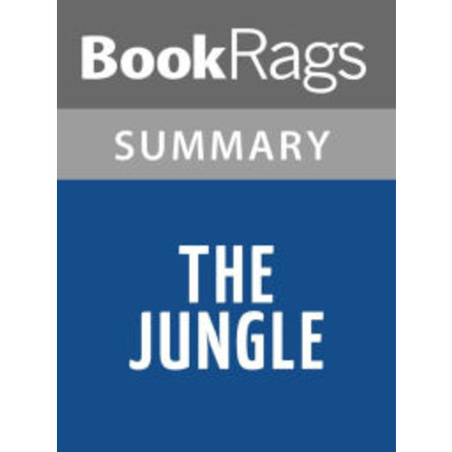 The Jungle by Upton Sinclair l Summary & Study Guide