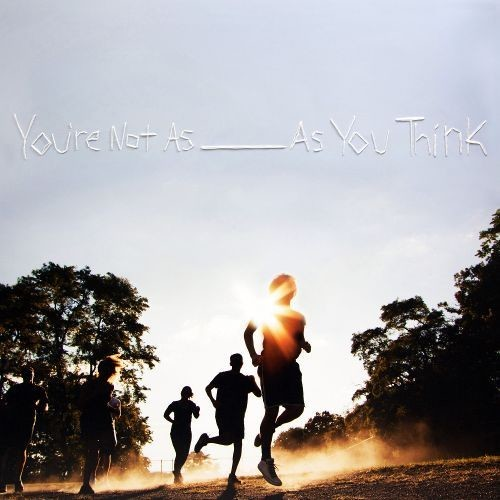 You're Not as _____ as You Think [LP] - VINYL