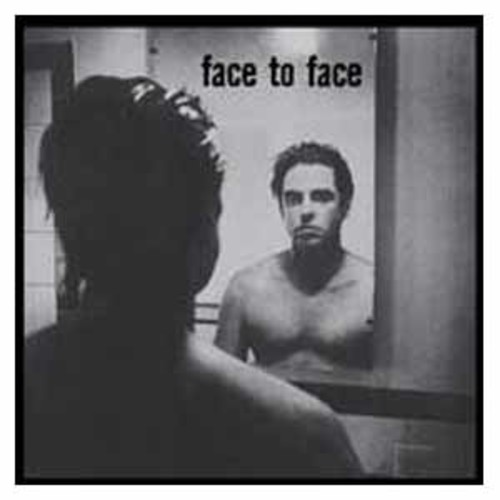 Face To Face/Face To Fac Face To Face