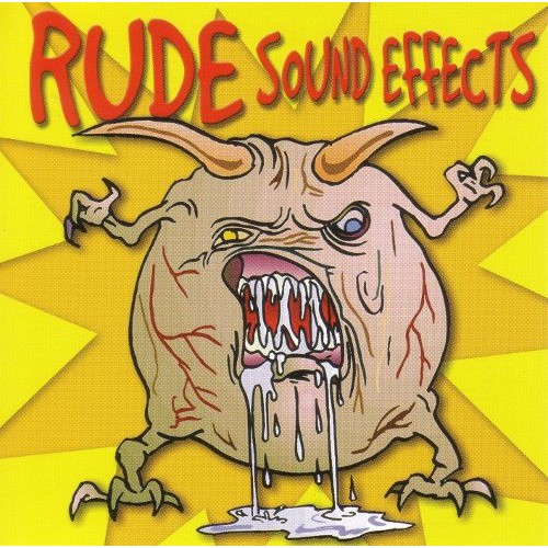 Sound Effects: Rude Sounds [CD]