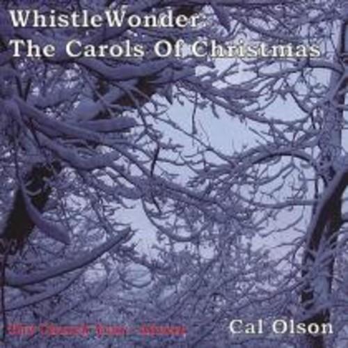 Whistlewonder: The Carols of Christmas [CD]