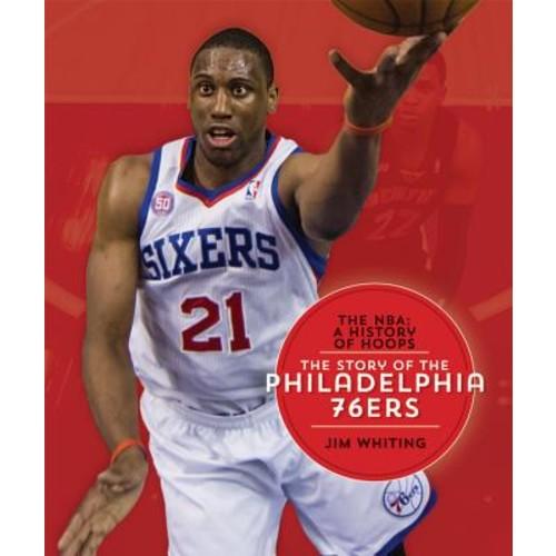 The Story of the Philadelphia 76ers