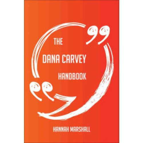 The Dana Carvey Handbook - Everything You Need To Know About Dana Carvey