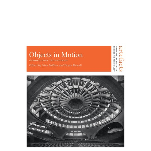 Objects in Motion: Globalizing Technology