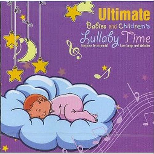 Ultimate Babies & Children's Lullaby Time [CD]