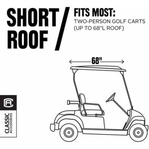 Classic Accessories Fairway Golf Cart Storage Cover, Short Roof