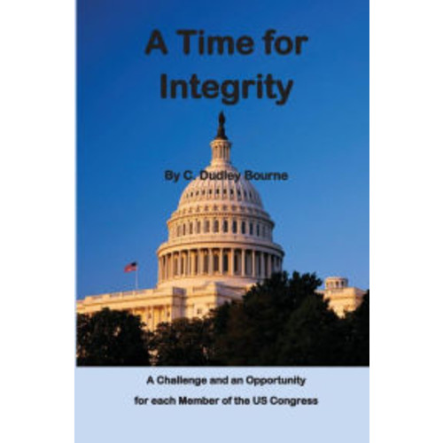 A Time for Integrity: The US Congress has become corrupt, with insider trading, extortion and misuse of campaign funds, setting earmarks, gerrymandering of congressional districts, and other unethical practices. This book describes these failures and o
